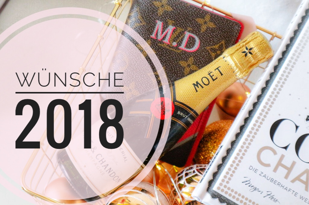 Wünsche statt Vorsätze – Wunschliste 2018