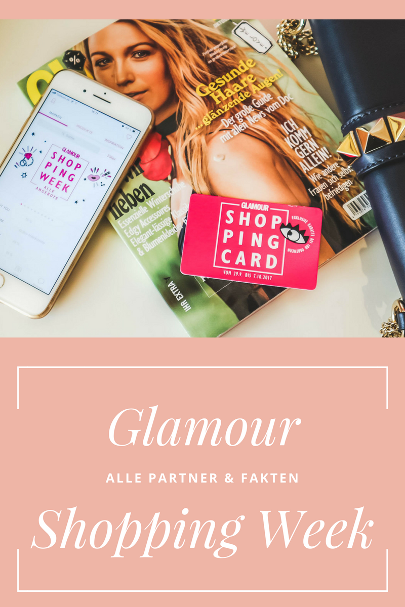 Glamour Shopping Week Herbst 2018 – Alle Partner& Fakten